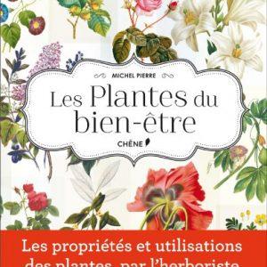 Les Plantes Du Bien être 0