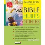 Livre : Bible des huiles essentielles par Danielle Festy